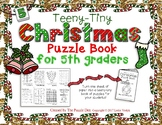 Teeny-Tiny Christmas Puzzle Book for Fifth Graders