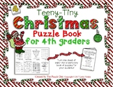 Teeny-Tiny Christmas Puzzle Book for Fourth Graders