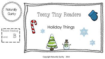 Teeny Tiny HOLIDAY reader GR level B