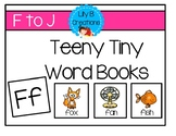 Teeny Tiny Word Books - Letters F To J