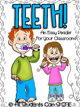 Teeth - An Easy Reader For Your Class!