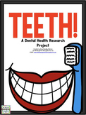 Teeth! A Dental Health Research and Writing Project PLUS Centers!