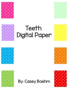 Teeth Digital Paper