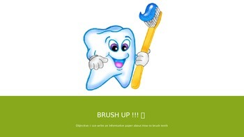 Informative Writing: Teeth and Brushing PWPT