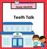 Teeth Talk:  SMARTBOARD Dental Health Activities