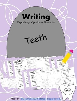 Teeth Writing-Informative Narrative Opinion CCSS