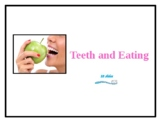Teeth and Eating - PowerPoint with integrated activities