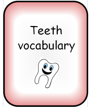 Teeth vocabulary display and reading resource pack