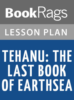 Tehanu: The Last Book of Earthsea Lesson Plans