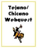 Tejano Chicano Webquest