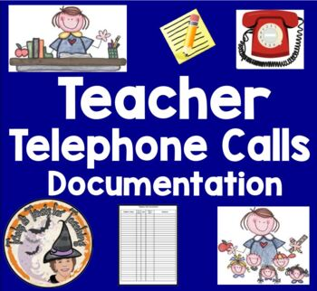 Document Parent Telephone Calls Documentation Form Phone Log for Teachers
