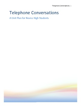 Telephone Conversations: Unit Plan for Novice High ESL Learners