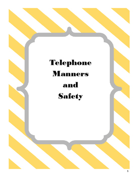 Telephone Manners and Safety
