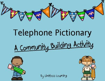 Telephone Pictionary: A Community Builder