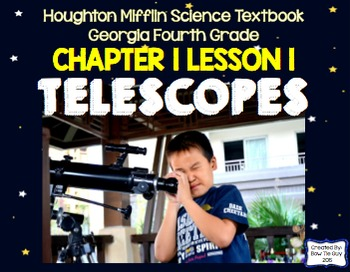 Telescopes (Houghton Mifflin 4th Grade Science Chapter 1 Lesson 1)