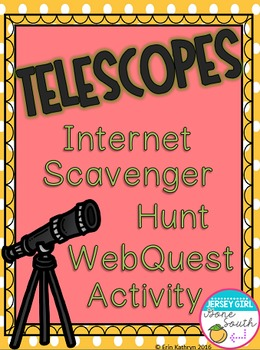 Telescopes Internet Scavenger Hunt WebQuest Activity