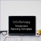 Teletherapy Treatment Planning Template - Distance Learning