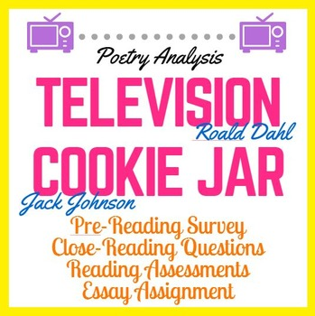 Television by Roald Dahl and Cookie Jar by Jack Johnson: Poetry Analysis