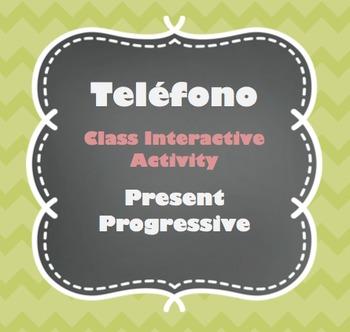 Teléfono - Present Progressive - Class Interactive Activity