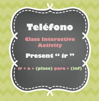 "Teléfono - Present "" ir "" - Class Interactive Activity"
