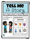 Tell Me A Story: Storytelling Choice Boards
