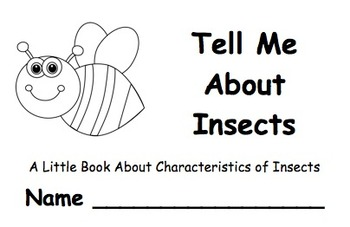 Tell Me About Insects:  A Little Book About the Characteristics of Insects