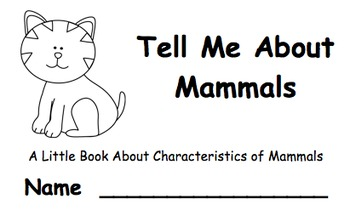 tell me about mammals a little book about characteristics of mammals. Black Bedroom Furniture Sets. Home Design Ideas