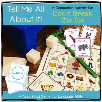 Tell Me All About It:  A Describing Game for Don't Break the Ice