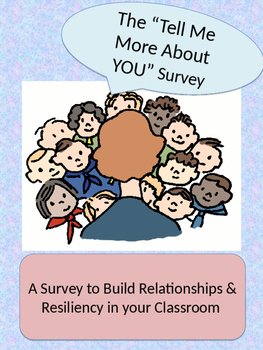Tell Me More About You Survey