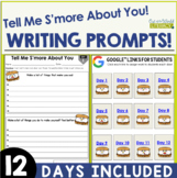 Tell Me S'more About You! Writing Prompts for Back to School. Distance Learning
