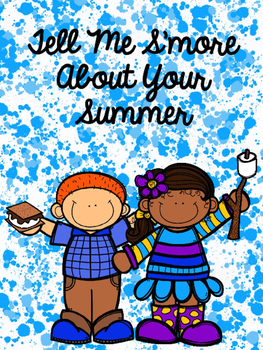 Tell Me S'more About Your Summer