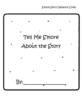 Tell Me S'more About the Story Reading Comprehension Craftivity