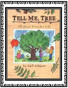 Tell Me, Tree by Gail Gibbons EBSR Question Sets and Accompanying Writing Task