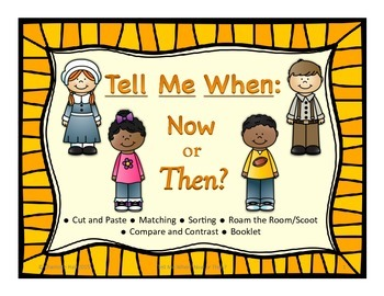 Tell Me When: Now or Then? Life Long Ago and Today