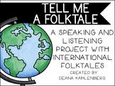 Tell Me a Folktale!