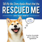 Tell Me the Story Again About How You Rescued Me