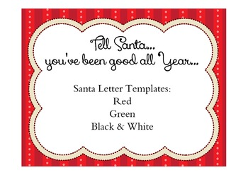 Tell Santa You Have Been Good Templates