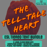 The Tell-Tale Heart by Poe. 3-Text Level Pack For ESL Tier