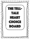 The Tell-Tale Heart Choice Board Project