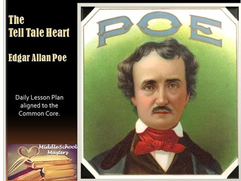 Tell-Tale Heart 10-Day Lesson Plan (Common Core Aligned)