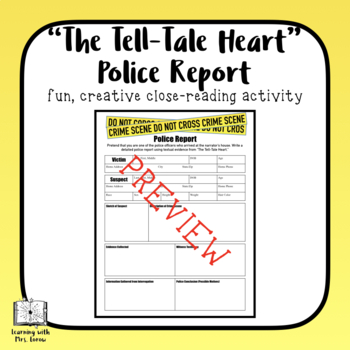 Tell Tale Heart Police Report
