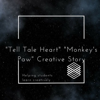"""""""Tell Tale Heart"""" and """"The Monkey's Paw"""" Creative Story Project"""