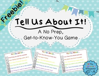 Tell Us About it! A No Prep, Get-to-Know-You Game