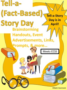 Tell-a-(Fact-Based) Story Day