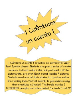 Tell me a Story Cuéntame un cuento--Presentational Writing/Speaking Practice AP