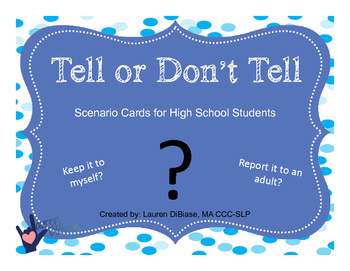 Tell or Don't Tell - Scenarios for High School Students
