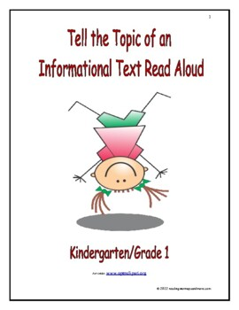 Tell the Topic of an Informational Text Read Aloud: Introduce/Practice/Assess