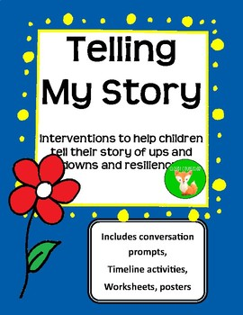 Telling My Story: Interventions to help children tell their life story