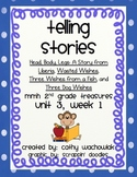 Telling Stories, MMH Treasures 2nd Grade, Unit 3 Week 1