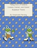 Telling Story Problems (Lesson, Center, and Game) -Baseball Theme